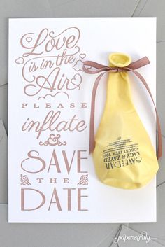 Love is in the air in this whimsical save the date with balloon! Illustrations and text are letterpressed on both sides of a 220# 100% cotton card and embellished with a custom-printed balloon. Excite and delight your guests with this wonderful announcement of your big day!