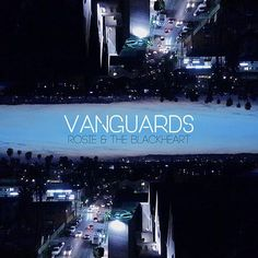 "Vanguards are a 4-piece Alt Pop/Rock band from Brighton: Ryan Burnett (Vocals/Guitar), Josh Renton (Guitar), Dan Logan (Bass), CJ Evans (Drums). I fell in love with their debut single, ""Rosie…"