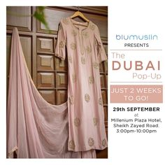 TWO WEEKS TO GO !! The Dubai Pop-up by BluMuslin on 29th September at Millennium Plaza Hotel Dubai, Sheikh Zayed Road. 3:00pm-10:00pm #DUBAI #PopUp #Exhibiton #Designer #Blumuslin #fashion #SALE #multidesigner #Webstore #onlinestore #instafashion #luxury #luxurious #instaluxury #shopnow #availablenow #shopping #Love #shopaholics #Indiandesigners #indianculture #indianwedding #Indianclothes #indianfashion #bridal #wedding