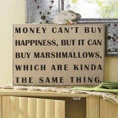 Money Can't Buy… Sign