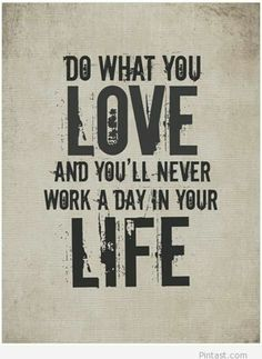 Do what you love quote