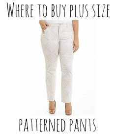Where to Buy Plus Size Patterned Pants