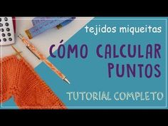 Cómo aprender a calcular los puntos al empezar a tejer - YouTube