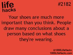 That's because shoes are windows to the sole/soul