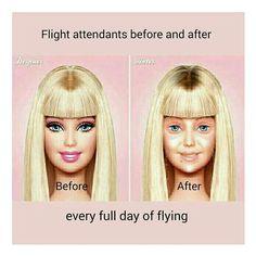 Flight attendants before and after a day of flying... hahaha soooooooooo true