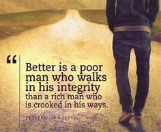better is a poor man who life quotes quotes religious quote religious quotes life life quote bible proverb religious quote bible verse Proverbs Great Quotes, Quotes To Live By, Inspirational Quotes, Motivational Quotes, The Words, Bible Quotes, Me Quotes, Wisdom Quotes, Poor Quotes
