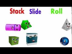 A song about the the things that 3D shapes do. Stack, Slide or Roll. The song features 3D shapes such as cones, cubes, rectangular prisms, triangular prisms and cylinders.