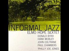 Elmo Hope (Elmo Sylvester Hope) fue un pianista y compositor norteamericano de jazz, nacido en Nueva York un día como hoy, el 27 de junio de 1923. Su estilo personal y talentoso de intérprete, así como sus composiciones, han dejado un buen puñado de incondicionales entre el público y la crítica musical (tal es el caso del poeta David H. Rosenthal, historiador del jazz y traductor de literatura catalana al inglés);John Coltrane & Elmo Hope - Avalon - YouTube