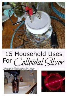 15 household uses for colloidal silver