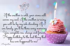 If the weather is cold, your arms will warm my soul - Romantic Birthday Wishes for Husband Birthday Wishes For Lover, Romantic Birthday Wishes, Birthday Wish For Husband, Happy Birthday Best Friend, Birthday Wishes For Boyfriend, Birthday Wishes Messages, Valentines Day Wishes, Happy Birthday Funny, Birthday Love