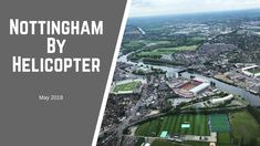 Nottingham by Helicopter