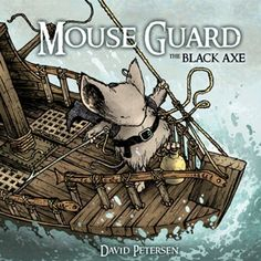 Mouse Guard: The Black Axe by David Petersen, http://www.amazon.com/dp/1936393069/ref=cm_sw_r_pi_dp_rAvJrb0XF3PC4. Recommended graphic novel by Spoonful. This looks beautifully illustrated.