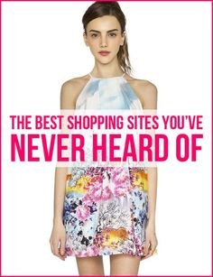 11 Best Shopping sites you've never heard of.