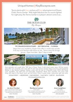 Miami Open Tennis Tournament is here!  We have a great opportunity for tennis lovers in Key Biscayne.  A one of a kind ocean front condo at The Ocean Club, Key Biscayne with eight fabulous har tru courts lighted for night play, the Tennis Center is a player's dream come true. For details, look out for our ad in The Islander News, Key Biscayne today and this Saturday March 31.