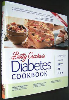 Betty Crocker's Diabetes Cookbook: Everyday Meals, Easy as 1-2-3 (Betty Crocker Books)