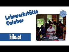 Lehrwerkstätte Calabar in Nigeria/Afrika Videos, Youtube, Africa, Video Clip