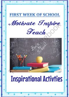 First Week of School INSPIRATIONAL Back to School Activity Package from TIPS4Teachers on TeachersNotebook.com (30 pages)  - First Week of School INSPIRATIONAL Back to School Activity Package