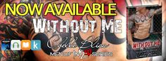 Release Blitz:: Without Me by Chelle Bliss