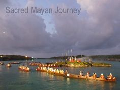 The Sacred Mayan Journey is a yearly event held in the Riviera Maya that recreates a pilgrimage to the shrine of the Goddess Ixchel on Cozumel Island. Cozumel Island, Journey, Riviera Maya, Pilgrimage, Canoe, Worship, Mexican, Ocean, Culture
