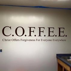 Christ Offers Forgiveness For Everyone Everywhere vinyl wall décor. For coffee bar. Quotes About God, Quotes About Coffee, Coffee Quotes Funny, Christian Life, Christian Puns, Funny Christian Quotes, Christian Women, God Is Good, Faith Quotes