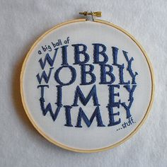 Wibbly Wobbly Timey Wimey Stuff! Doctor Who Embroidery, Pop Culture Embroidery, Wall Art, TV Fiber Art, Geeky Art