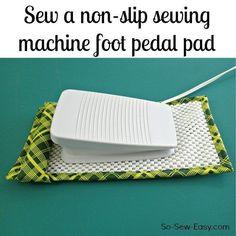 Sew a non-slip sewing machine foot pedal pad http://so-sew-easy.com/non-slip-sewing-machine-foot-pedal-pad/?utm_campaign=coschedule&utm_source=pinterest&utm_medium=So%20Sew%20Easy&utm_content=Sew%20a%20non-slip%20sewing%20machine%20foot%20pedal%20pad