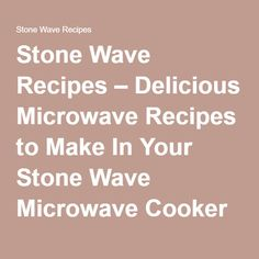 1000 Images About Stone Wave Cooking On Pinterest Stone