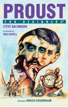 """Passed: Westhampton, Long Island, NY, Saturday, July 16 at 4:00pm. Join us! Meet illustrator Van Howell.  """"Proust for Beginners"""" by Steve Bachman, illustrated by Van Howell."""