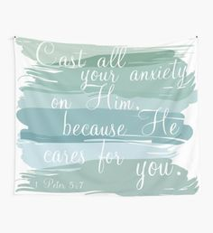 1 Peter 5:7 Wall Tapestry