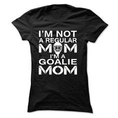 IM NOT A REGULAR MOM, I'M A GOALIE MOM T Shirts, Hoodies. Check price ==► https://www.sunfrog.com/Sports/I-Black-17900312-Ladies.html?41382