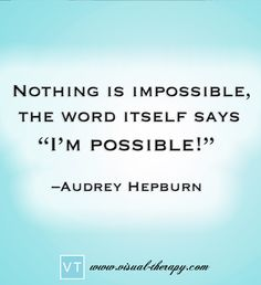 Anything is possible. Just wish for it! Way to start the Holiday season and the new year #quote #audreyhepburn