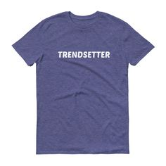 trendsetter Short sleeve t-shirt