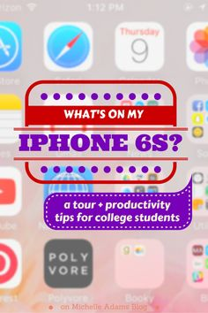 Whats on my iPhone #tour #productivity #smartphone cell phone phone apps for college students   MichelleAdamsBlog