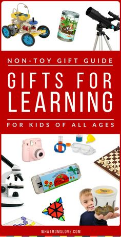 Best Non-Toy Gift Guide - Educational / Learning Gifts | Looking for a present that isn't a toy? This guide has over 200 incredible gifts idea for kids that AREN'T toys! PLUS product recommendations for each. Perfect for toddlers to tweens and teens, girls or boys, for Holidays, birthdays and special occasions. Click to see the fun gift ideas or pin for later | from What Moms Love