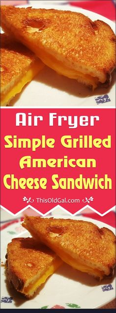 This Air Fryer Simple Grilled American Cheese Sandwich is ready in only a few mi. - This Air Fryer Simple Grilled American Cheese Sandwich is ready in only a few minutes and has l - Avocado Toast, Nuwave Air Fryer, Air Fryer Steak, Cooks Air Fryer, Sauce Pizza, Air Fryer Oven Recipes, Air Fruer Recipes, Recipies, Recipes Dinner