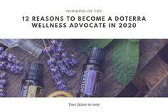 01-07-2020 - 12 reasons to join Doterra in 2020 Doterra Wellness Advocate, Pure Oils, How To Become, Join, Pure Products