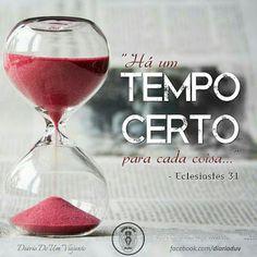 Promessas para hoje: Cada coisa a seu tempo -Eclesiastes 3.1