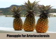 Pineapple For Arteriosclerosis
