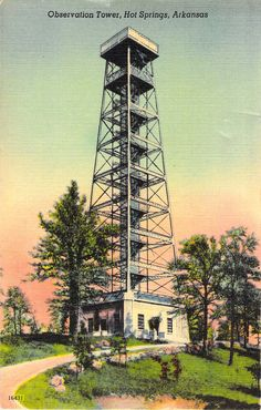 Observation Tower  Hot Springs, AR