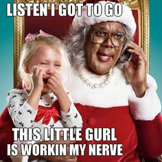 lol I love Madea! Madea Humor, Madea Funny Quotes, Funny Quotes In Hindi, Super Funny Quotes, Funny Quotes About Life, Funny Memes, Movie Quotes, Fun Quotes, It's Funny