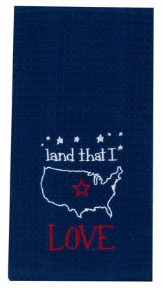Charm your guests in the kitchen with a fabulous patriotic embroidered tea towel. For years, waffle towels were the work horses of everyday kitchen life! Made of 100% quality cotton from Egypt or Indi