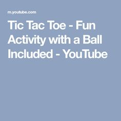 Tic Tac Toe - Fun Activity with a Ball Included - YouTube