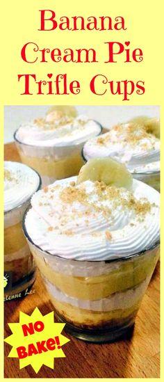 Banana Cream Pie Cups. A delicious no bake dessert and easy too!