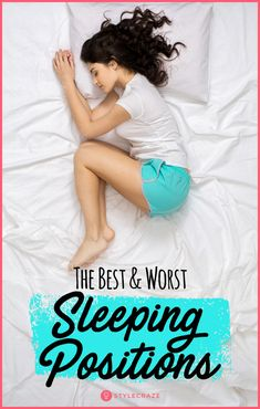 Bad posture, an uncomfortable bed, and a buzzing mind can keep you up all night. Worry not here we give you the best & worst sleeping positions that one should know Sleep Posture, Bad Posture, Sleeping Pose, Sleeping On Back, Best Sleep Positions, Period Cramp Relief, Ways To Sleep, Sleep Remedies, Improve Posture