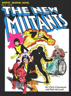 First New Mutants (Sunspot, Cannonball, Wolfsbane, Mirage, Karma) - Marvel Graphic Novel #4 (The New Mutants)