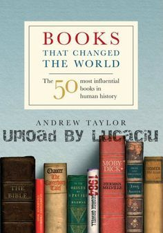 11 places for thrifty bookworms to download free e books books books that changed the world the 50 most influential books in human history by andrew fandeluxe Gallery