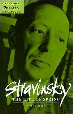 Hill: Stravinsky The Rite of Spring - Paperback. The Rite Of Spring, Spring Hill, Spring Design, Seasons, Movie Posters, Fictional Characters, Seasons Of The Year, Film Poster, Fantasy Characters