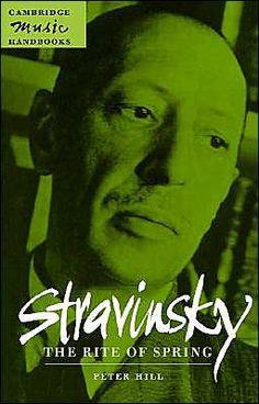 Hill: Stravinsky The Rite of Spring - Paperback. £12.99
