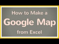 How to Make a Google Map from Excel - Tutorial - YouTube