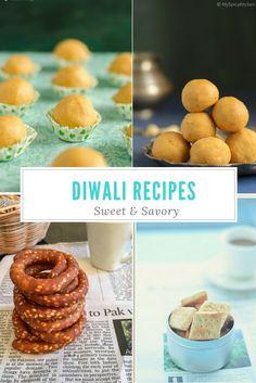 Sweet and Savory Diwali Recipes